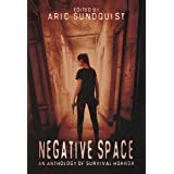 Negative Space: An Anthology of Survival Horror