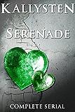 Serenade - The Complete Serial: A vampire romance