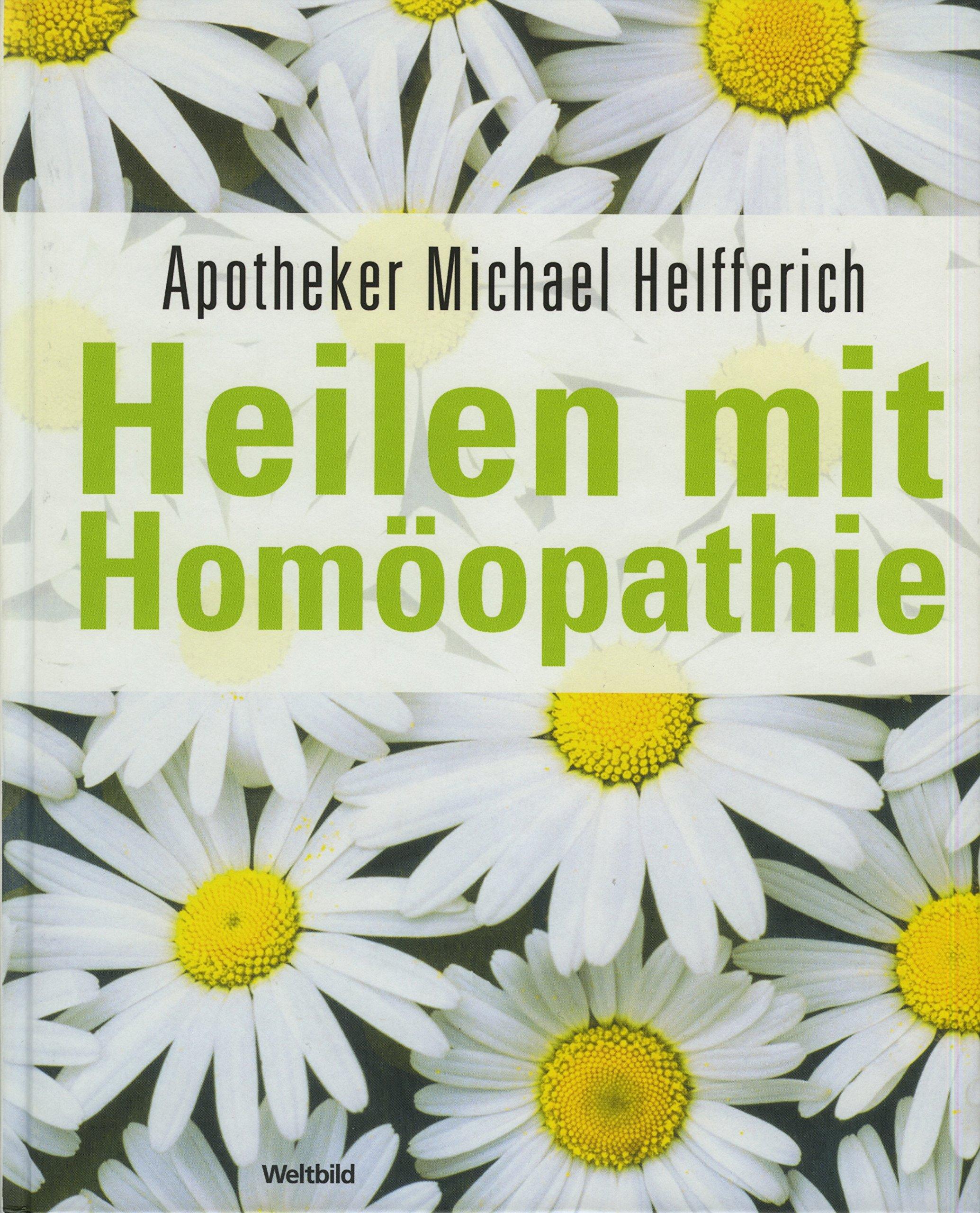 Heilen mit Homöopathie