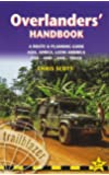 Overlanders' Handbook, A Route & Planning Guide: Asia, Africa, Latin America - Car, 4WD, Van, Truck (Trailblazer)