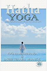 Hatha Yoga: The Purification Path to Kaivalya Kindle Edition