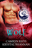 Broken Wolf (Moonbound Book 7) (English Edition)