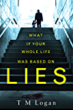 Lies: The irresistible thriller from the Sunday Times bestselling author of THE HOLIDAY and THE CATCH (English Edition)