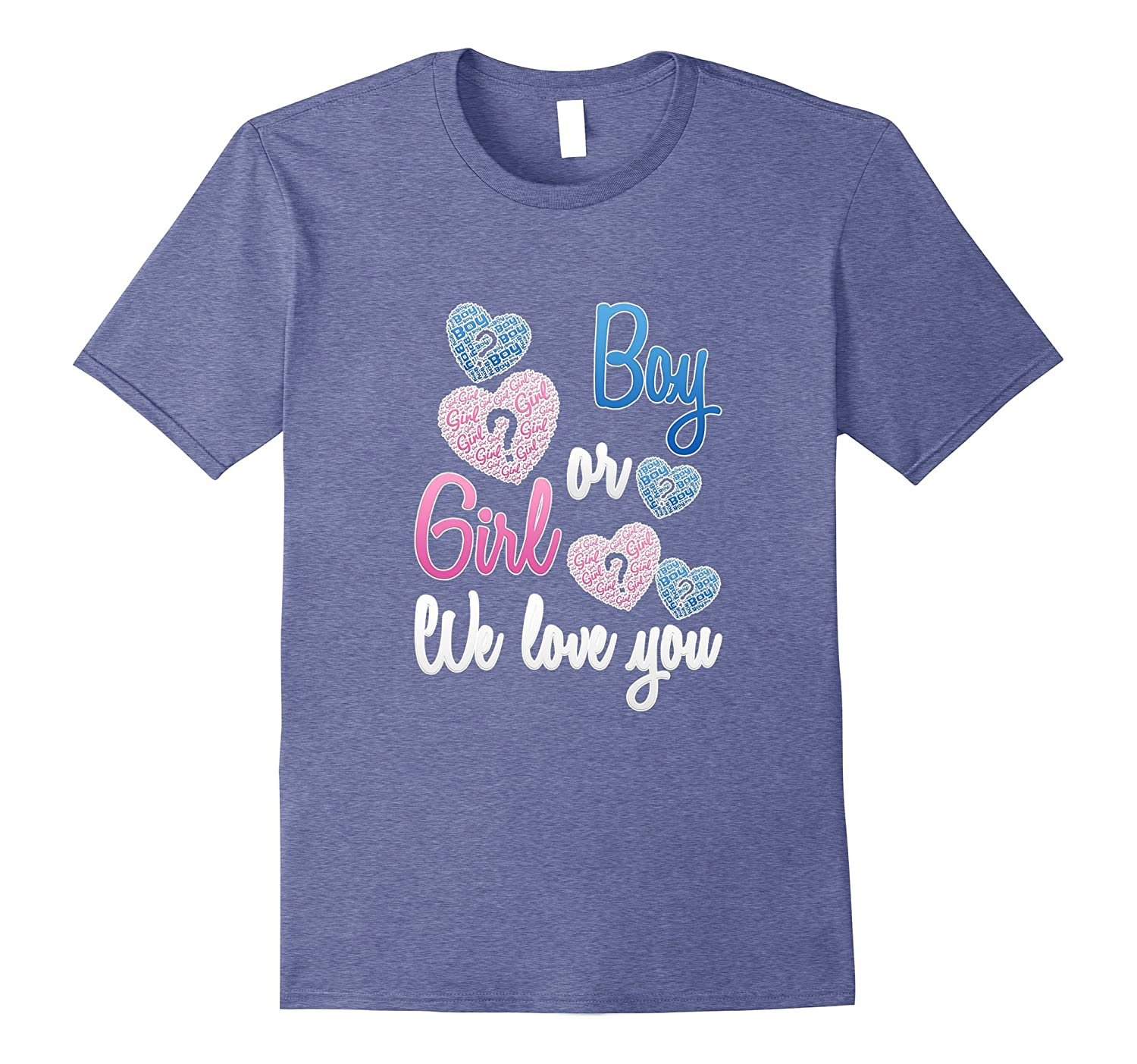 Gender Reveal | Boy or Girl We Love You Reveal Party T-shirt- TPT