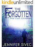 The Forgotten (The Lost Children Series Book 1)