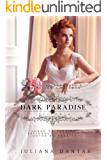 Trilogia Dark Paradise : Com capítulo bônus de natal (Portuguese Edition)