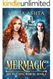 Mermagic (The Witching World Book 6)