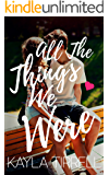 All The Things We Were (River Valley Lost & Found Book 3)