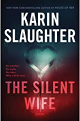 The Silent Wife: A Novel (Will Trent Book 10) Kindle Edition
