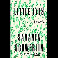 Little Eyes: A Novel (English Edition)