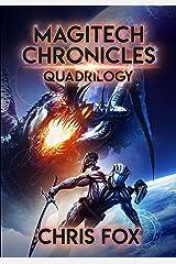 The Magitech Chronicles Quadrilogy: Books 1 - 4 of the Magitech Chronicles (English Edition) eBook Kindle