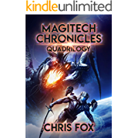 The Magitech Chronicles Quadrilogy: Books 1 - 4 of the Magitech Chronicles