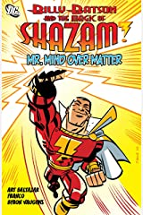 Billy Batson and the Magic of Shazam: Mr. Mind Over Matter (Billy Batson and the Magic of Shazam!) Kindle Edition