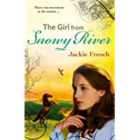 The Girl from Snowy River (The Matilda Saga, #2)