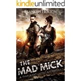 The Mad Mick: Book One in The Mad Mick Series