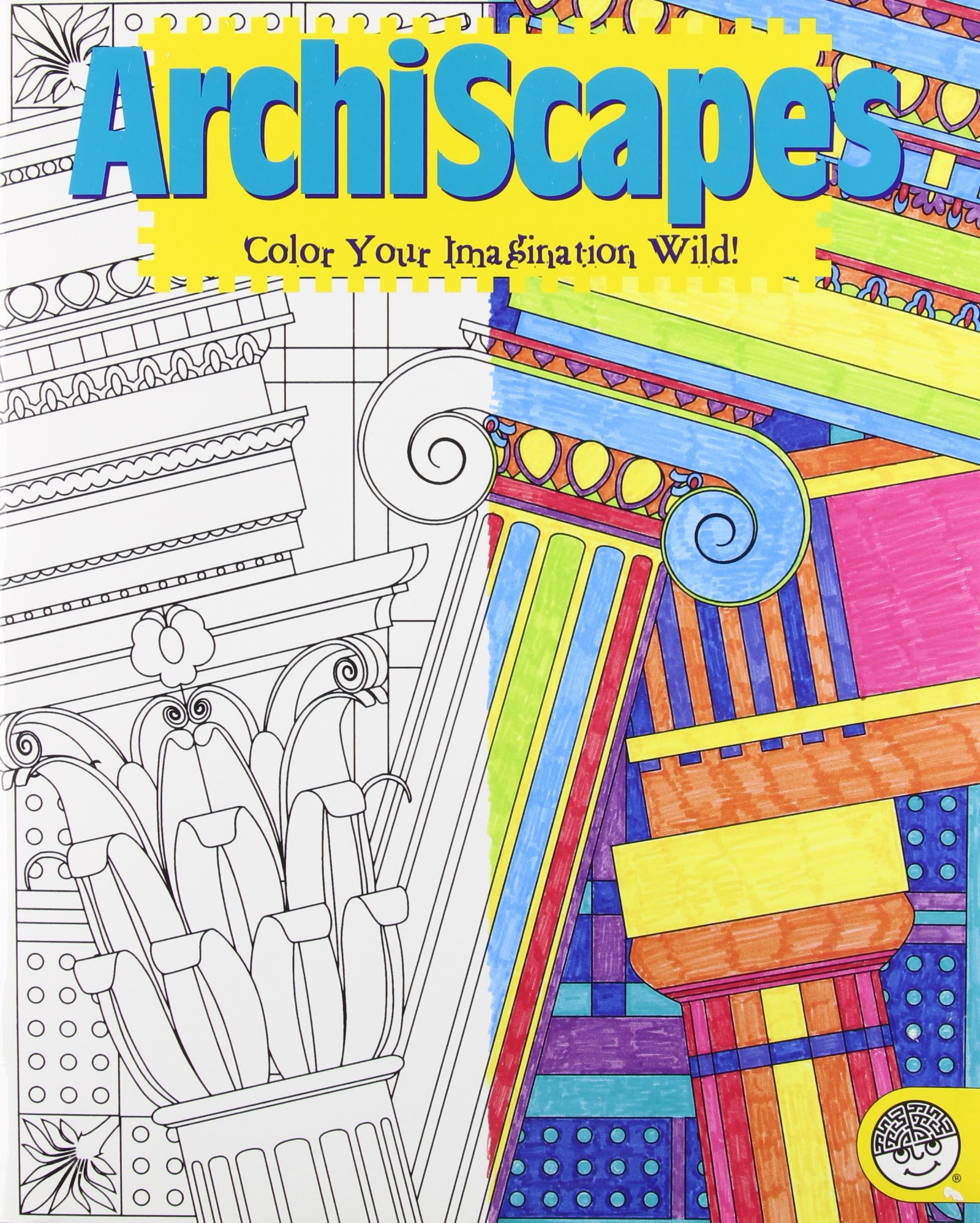 Read Online Archiscapes: Color Your Imagination Wild! pdf epub