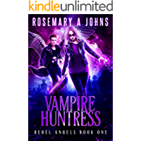 Vampire Huntress (Rebel Angels Book 1)