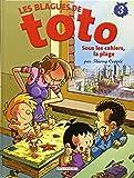 Les Blagues de Toto, tome 3 : Sous les cahiers, la plage
