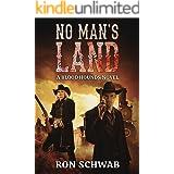 No Man's Land: A Blood Hounds Novel (The Blood Hounds Book 2)
