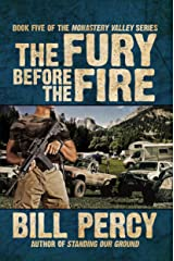 The Fury Before the Fire (Monastery Valley Book 5) Kindle Edition