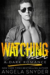 Watching Her: A Dark Romance (Keep Me Series Book 3) Kindle Edition
