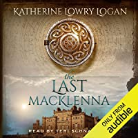 The Last MacKlenna: The Celtic Brooch, Book 2
