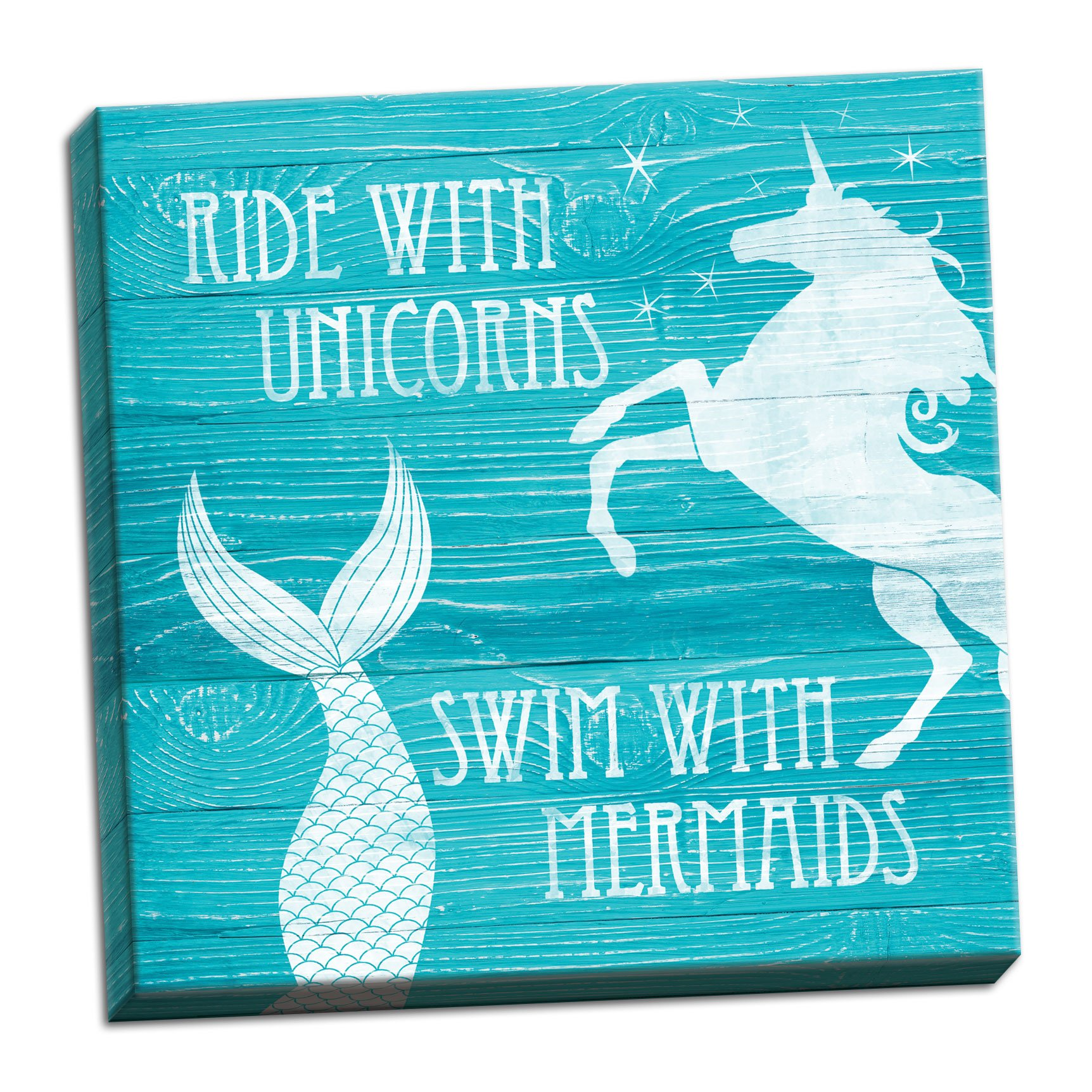 Gango Home Décor Teal and White Inspirational Distressed Ride With Unicorns, Swim With Mermaids Girls Bedroom Art; One 16x16in Hand-Stretched Canvas