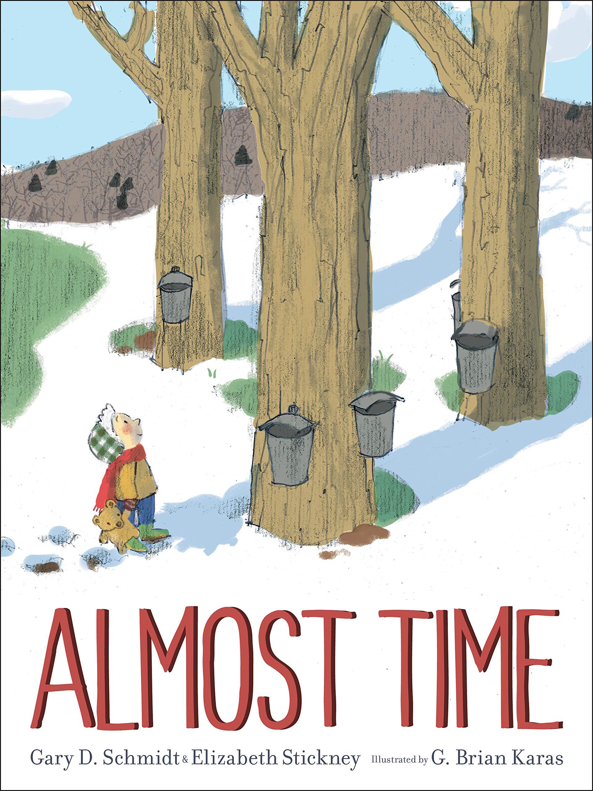 Amazon.com: Almost Time (9780544785816): Schmidt, Gary D., Stickney,  Elizabeth, Karas, Mr. G. Brian: Books