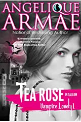 Tea Rose in Tallow (Vampire Lovely 1) Kindle Edition