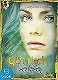 Göttlich verloren (Göttlich-Trilogie) (German Edition)