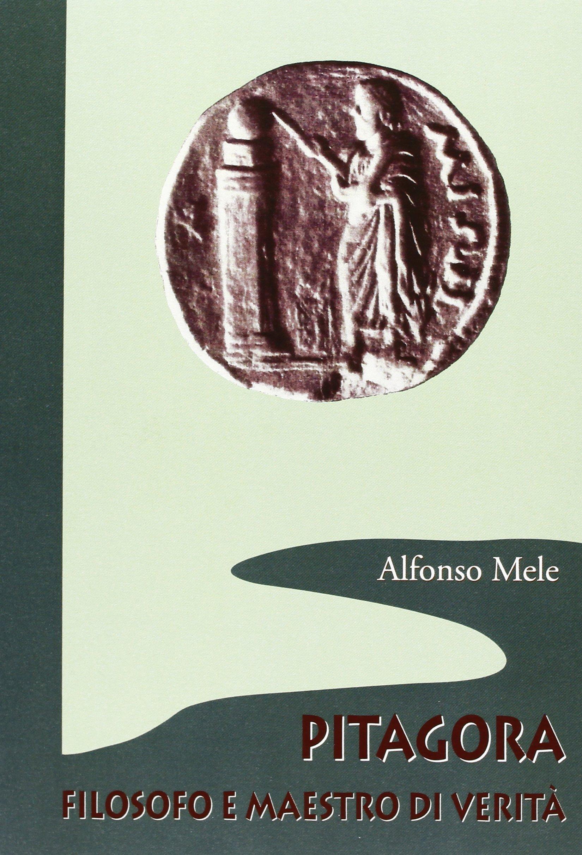 Pitagora filosofo e maestro di verità