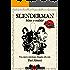 Slenderman - Mito o realtà?: Una nuova mitologia sfuggita alla rete