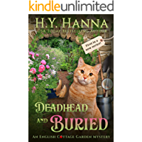 Deadhead and Buried (English Cottage Garden Mysteries ~ Book 1) (The English Cottage Garden Mysteries)