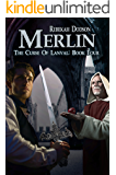 Merlin (The Curse of Lanval Book 4)