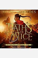 Paths of Malice: Venatrix Chronicles, Book 3 Audible Audiobook
