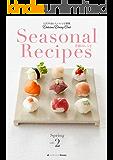 Seasonal Recipes 季節のレシピ Spring 2