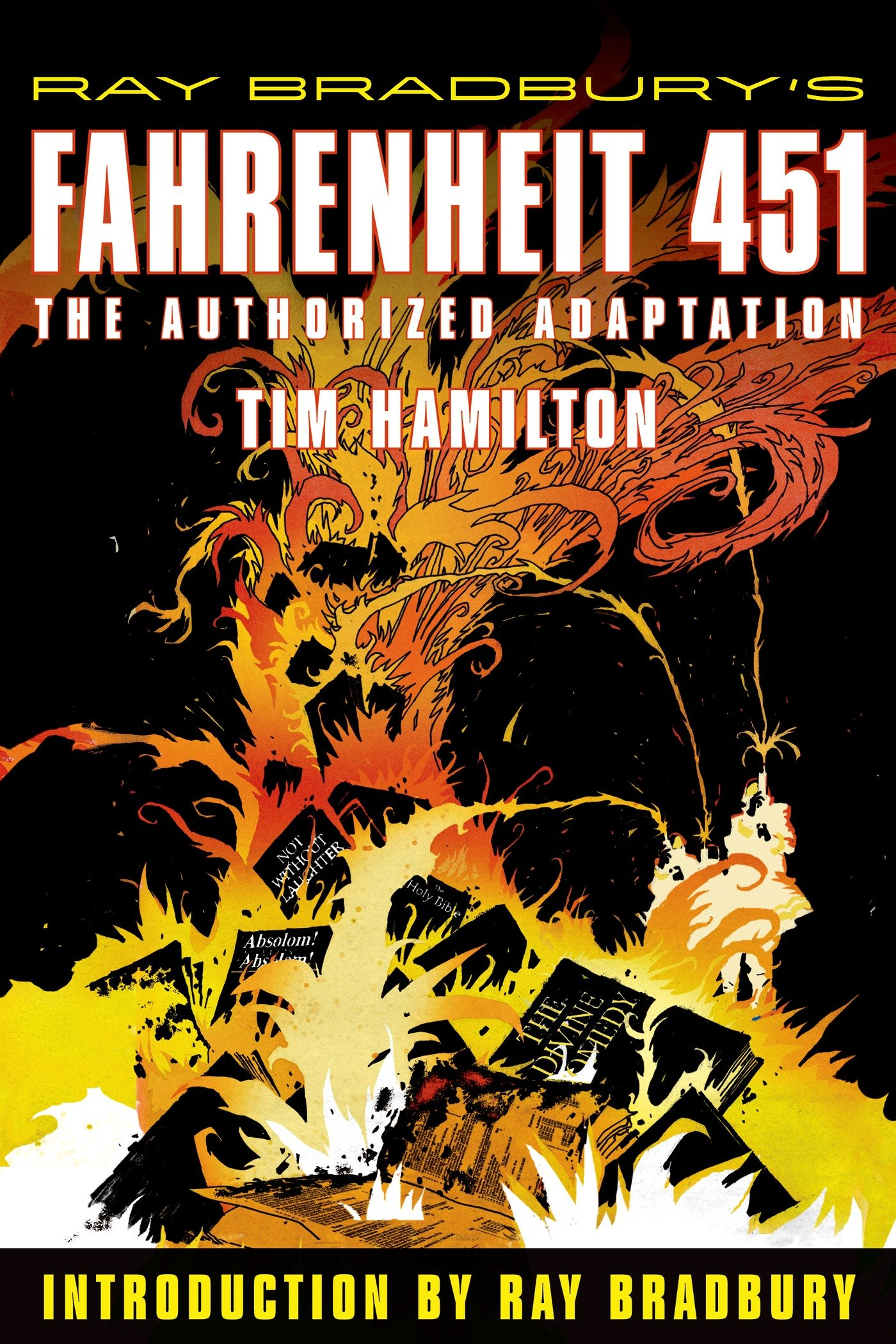 Ray Bradburys Fahrenheit 451: The Authorized Adaptation Ray Bradbury Graphic Novels: Amazon.es: Ray Bradbury, Tim Hamilton: Libros en idiomas extranjeros