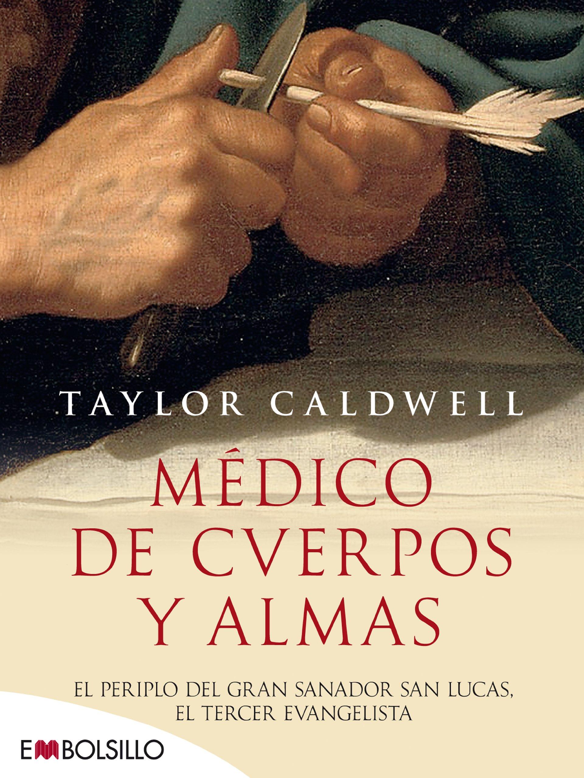 Médico de cuerpos y almas / Dear and Glorious Physician: El ...