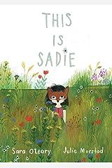 This is Sadie Board book