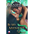 Be My Midnight Kiss: Sweetgrass Springs Stories (Texas Heroes Book 25)