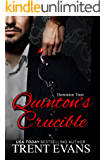 Quinton's Crucible (Dominion Trust Book 4)