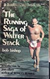 The running saga of Walter Stack