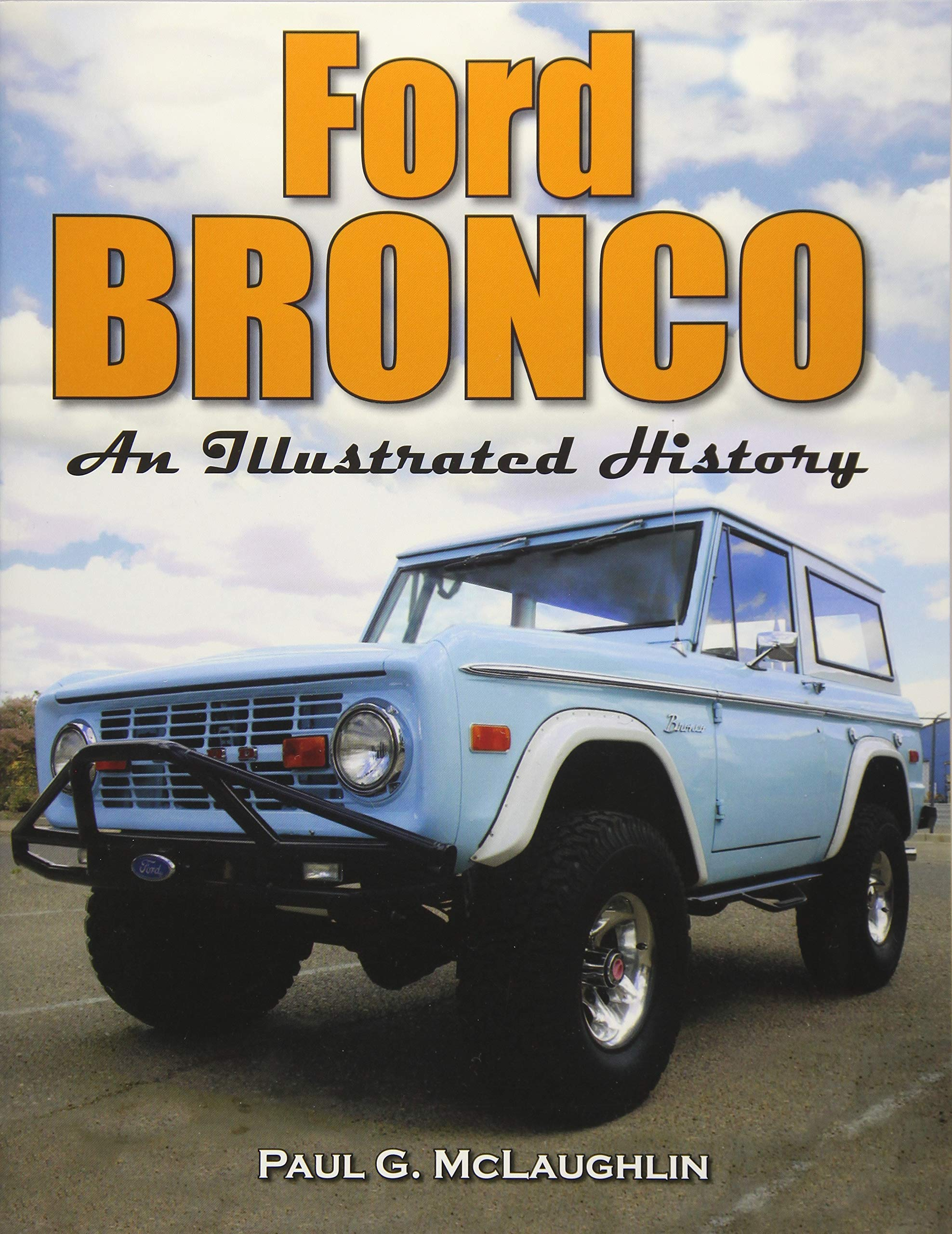 Read Online Ford Bronco: An Illustrated History PDF