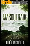 Masquerade (Mason Black Book 2)