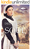 Deep Longing of the Soul (Brothers of Belle Fourche Book 3)