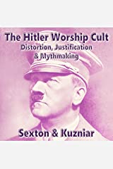 The Hitler Worship Cult: Powerwolf Publications, Book 13 Audible Audiobook