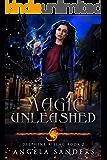 Magic Unleashed (Delphine Rising Book 2)