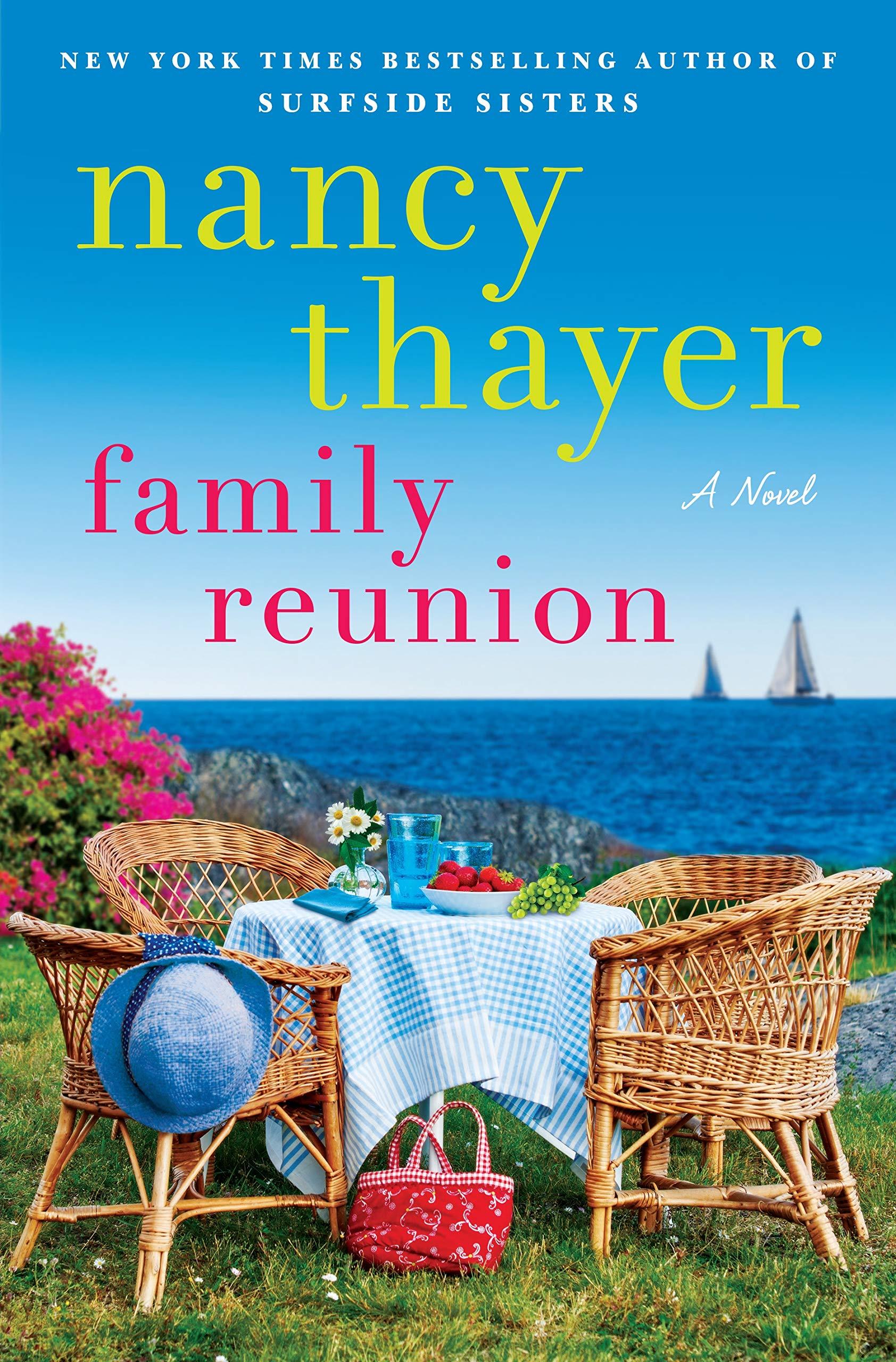 Family Reunion: A Novel: Thayer, Nancy: 9781524798789: Amazon.com: Books