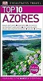 Top 10 Azores (DK Eyewitness Travel Guide)