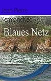 Blaues Netz (German Edition)